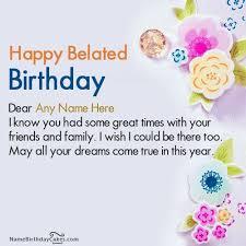 A Happy Birthday Wish The 25 Best Belated Happy Birthday Wishes Ideas On Pinterest