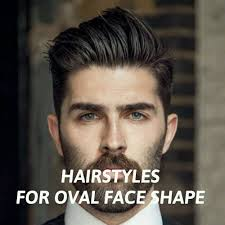 Mens Face Shapes And Hairstyles by Men U0027s Hairstyles For Oval Face Shape Oval Face Shapes Oval