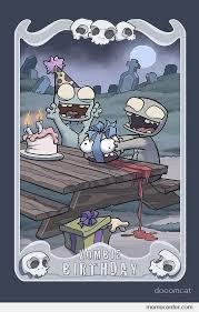 Zombie Birthday Meme - zombie birthday by ben meme center