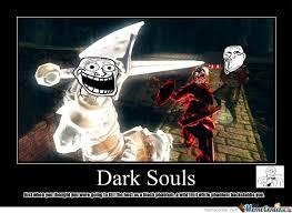 Dark Souls 2 Meme - dark souls happens every time i invade by racken2 meme