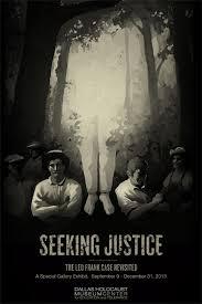 Seeking Poster Dallas Holocaust Museum Seeking Justice The Leo Frank