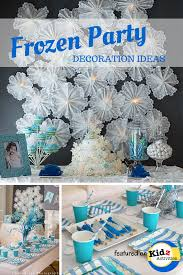 Homemade Party Decorations by Frozen Party Decoration Ideas Kidz Activities