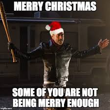 Merry Christmas Meme Generator - disappointing negan meme generator imgflip
