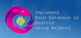 android room how to implement room database in android using rxjava2