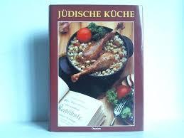 jüdische küche jüdische küche dolezalová krekulová alena dausien