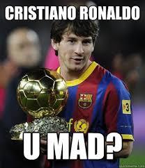 Cristiano Ronaldo Meme - cristiano ronaldo u mad cr7umad quickmeme