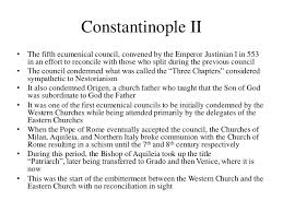 Council Of Constantinople 553 Brief History Of Christianity Division Of The Church