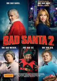 Bad Mothers Bad Santa 2 Review Salty Popcorn