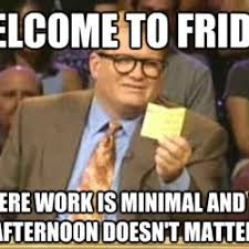 Friday Meme Funny - funny memes about work friday king tumblr
