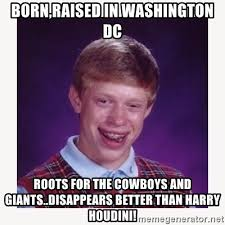 Giants Cowboys Meme - born raised in washington dc roots for the cowboys and giants