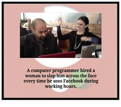 Computer Programmer Meme - a computer programmer hired a woman to slap him across the face
