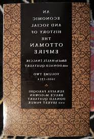 Economy Of Ottoman Empire An Economic And Social History Of The Ottoman Empire