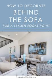Behind The Design Living Room Decorating Ideas How To Decorate The Wall Behind The Sofa