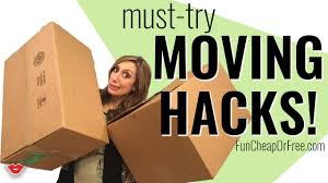 my best moving hacks fun cheap or free