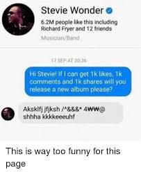 Stevie Wonder Memes - stevie wonder 62m people like this including richard fryer and 12