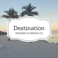 wedding planning 101 how to not at destination wedding planning 101