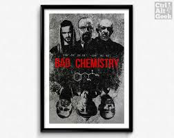 Breaking Bad Poster Bad Chemistry Breaking Bad Poster Walter White Jesse