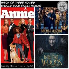 annie into the woods u0026 night at the museum 3 family movie