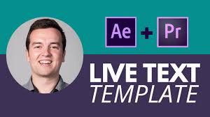 how to use live text templates in after effects u0026 premeire pro