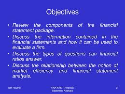 objectives of financial statement analysis ppt financial statement analysis powerpoint presentation id 332237 objectives review the components of the financial statement
