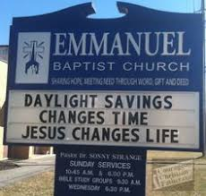 Thanksgiving Church Sign Sayings Church Signs Of The Week August 28 2015 The Exchange A Blog