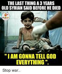 War Meme - 25 best memes about stop war stop war memes