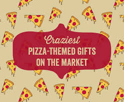 craziest pizza themed gifts on the market