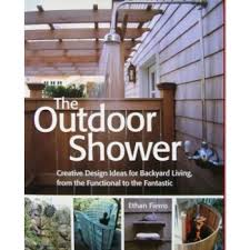 the outdoor shower by ethan fierro real goods