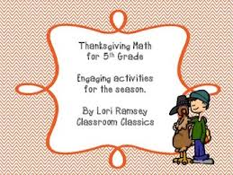 5th grade math activity packet thanksgiving by classroom classics