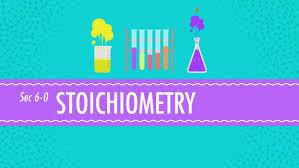 stoichiometry chemistry for massive creatures crash course