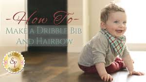 how to make a dribble bib u0026 hair bow with jennifer bosworth of