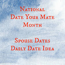 national date your mate month 31 days of date ideas
