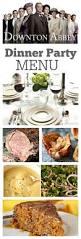 11 best downton abbey party menu images on pinterest
