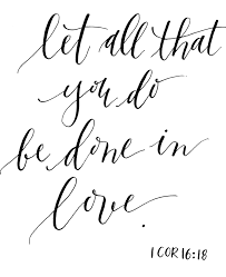 wedding quotes on bible let all you do be done in inspiration bible