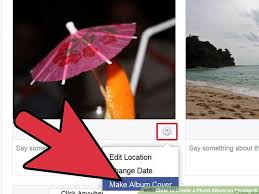 Vacation Photo Album How To Create A Photo Album On Facebook 11 Steps With Pictures