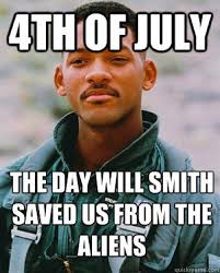 Funniest Memes On Earth - punches alien in the face welcome to earth happy fourth of july