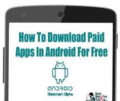 free paid apps android paid apps in android for free best hacking tricks