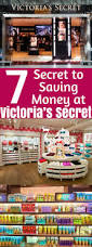 7 secret to saving money at victoria u0027s secret