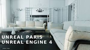 Home Design Realistic Games Unreal Paris 1 1 Virtual Tour Unreal Engine 4 25fps720p