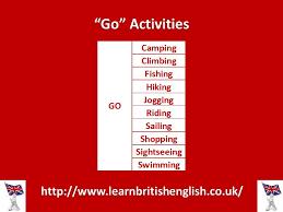 learn english activities with u201cgo u201d u2026 learn british english