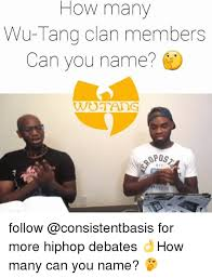 Wu Tang Clan Meme - 25 best memes about wu tang clan members wu tang clan members