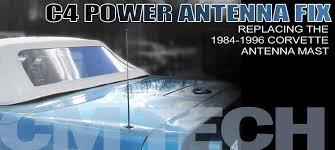 1984 1996 corvette antenna mast repair corvette magazine