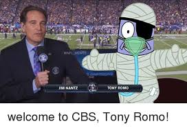 Funny Tony Romo Memes - onfl memes nf jim nantz tony romo welcome to cbs tony romo meme
