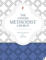 resources for the united methodist church 2016 by united methodist
