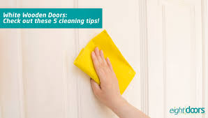 how to clean yellowed white doors white wooden doors check out these 5 cleaning tips
