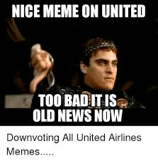 Too Bad Meme - nice meme on united too bad it is old news now downvoting all united