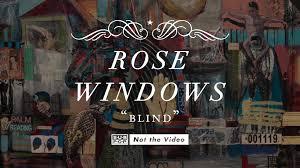 rose windows blind youtube