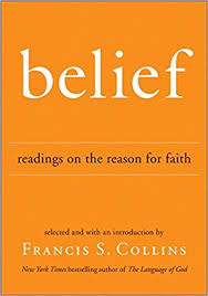belief readings on the reason for faith francis s collins
