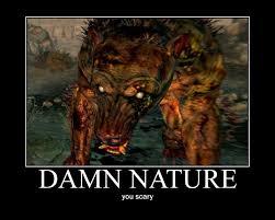 Damn Nature You Scary Meme - damn cdd06b 136666 jpg