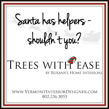 trees with ease christmas decorating service vermont interior